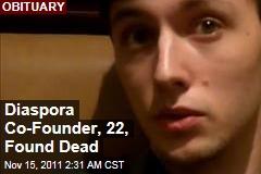 Diaspora Co-Founder Ilya Zhtiomirskiy Found Dead