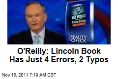 Bill O'Reilly on Book: 'Killing Lincoln' Has Just 4 Errors, 2 Typos