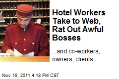 Hotel Workers Take to Web, Rat Out Awful Bosses