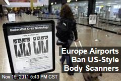 European Union Bans TSA-Style Backscatter Full-Body Scanners