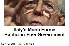 Mario Monti Forms New Italian Government—Free of Politicians
