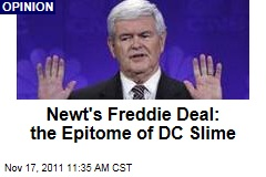 Newt Gingrich's Freddie Mac Deal Epitomizes Washington Slime | Timothy Egan