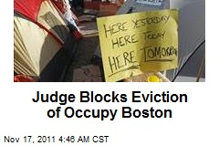 Judge Blocks Eviction of Occupy Boston