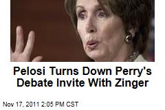 Nancy Pelosi Turns Down Rick Perry's Debate Invite With Zinger