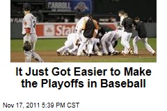 Baseball Will Add Two Wild-Card Teams to the Playoffs in 2012 or 2013