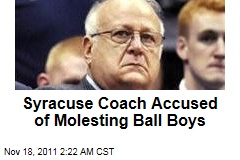 Syracuse Assistant Coach Accused of Molesting Ball Boys
