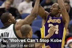 Flu, 'Wolves Can't Stop Kobe