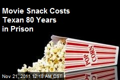 Movie Snack Theft Costs Texan 80 Years
