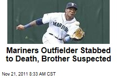 Mariners Outfielder Greg Halman Stabbed to Death, Brother Suspected