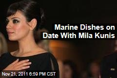 Marine Scott Moore Reveals Details of Date With Mila Kunis