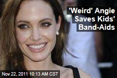 'Weird,' 'Crazy' Angelina Jolie Saves Kids' Band-Aids, Says Friend and Assistant