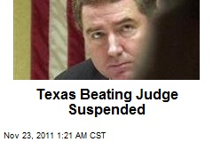 Texas Beating Judge Suspended