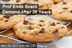 Prof Ends Snack Demand After 39 Years