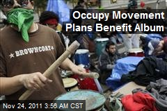 Occupy Movement Plans Benefit Album