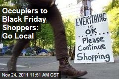 Occupy Protests to Black Friday Shoppers: Go for Small Businesses