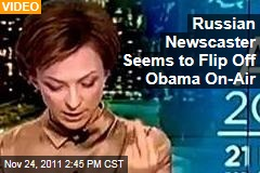 VIDEO: Russian Newscaster Tatyana Limanova Is Fired After Flipping the Bird During Obama Item