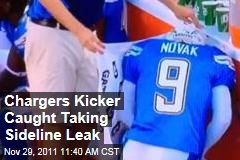 San Diego Chargers Kicker Nick Novak Caught Peeing on Sideline