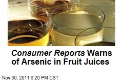 Consumer Reports Warns That Fruit Juices Have Too-High Levels of Arsenic