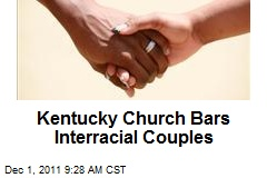Kentucky Church Bars Interracial Couples