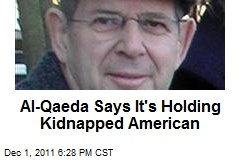 Al-Qaeda Says It's Holding Kidnapped American
