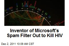 Inventor of Microsoft's Spam Filter Out to Kill HIV