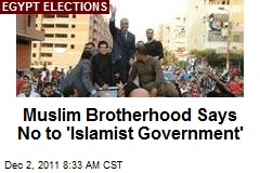 Muslim Brotherhood Says No to 'Islamist Government'
