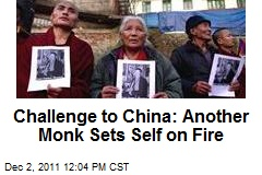 Challenge to China: Another Monk Sets Self on Fire