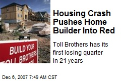Housing Crash Pushes Home Builder Into Red