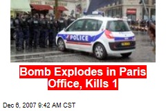 Bomb Explodes in Paris Office, Kills 1