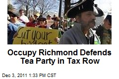 Occupy Richmond Defends Tea Party in Tax Row
