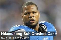 Ndamukong Suh Crashes Car