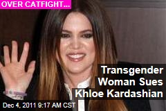 Khloe Kardashian Sued By Transgender Woman Who Says She Beat Her Up