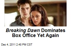 'Twilight: Breaking Dawn' No. 1 at Box Office for Third Straight Weekend