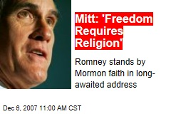Mitt: 'Freedom Requires Religion'