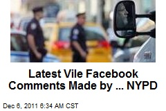 Latest Vile Facebook Comments Made by ... NYPD
