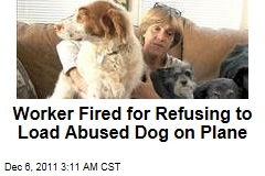 Airport Worker Fired for Refusing to Load Abused Dog