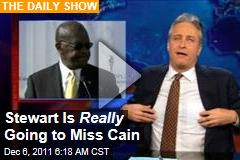 'Daily Show' Video: Jon Stewart Is Going to Miss Herman Cain