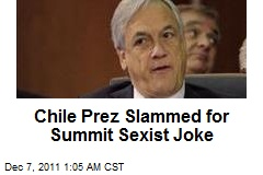 Chile Prez Slammed for Summit Sexist Joke