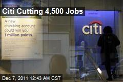 Citi Cutting 4,500 Jobs