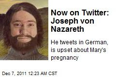 Joseph von Nazareth Hits Twitterverse