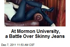 At Mormon University, a Battle Over Skinny Jeans
