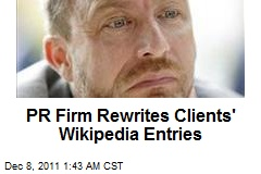 PR Firm Rewrites Clients' Wikipedia Entries
