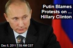 Vladimir Putin Accuses Hillary Clinton of Sparking Russia Election Protests