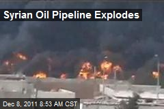 Syrian Oil Pipeline Explodes