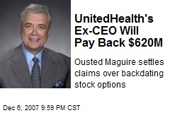 UnitedHealth's Ex-CEO Will Pay Back $620M