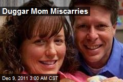 Duggar Mom Miscarries