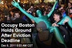 Occupy Movement: Occupy Boston Holds Ground Despite Eviction Deadline
