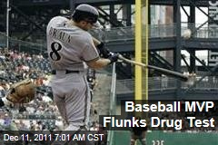 Ryan Braun Tests Positive for Performance-Enhancing Drugs; Baseball MVP Appeals Results