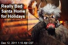 Really Bad Santa Home for Holidays