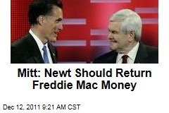 Mitt Romney: Newt Gingrich Should Return Freddie Mac Money